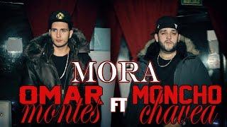 Смотреть клип Omar Montes Ft. Moncho Chavea - Mora