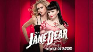 The Janedear Girls - Merry Go Round (audio Only)