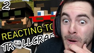 REACTING TO SSUNDEE & CRAINER'S TROLLCRAFT REACTIONS #2