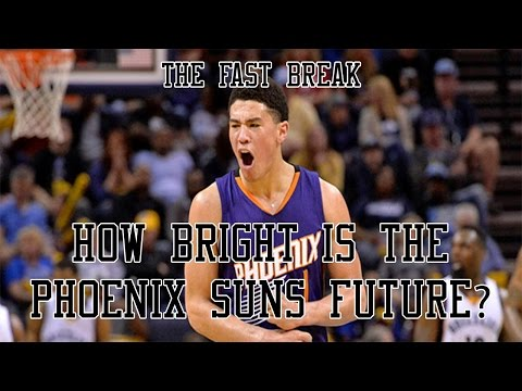 How Bright Is The Phoenix Suns Future?