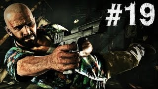 Max Payne 3 - Gameplay Walkthrough - Part 19 - ONE VICE AT A TIME (Xbox 360/PS3/PC) [HD]