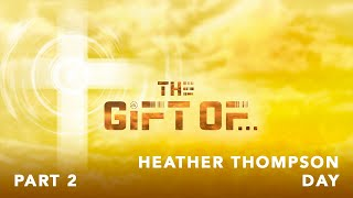 The Gift - The Gift of the Set Up w/ Heather Thompson Day