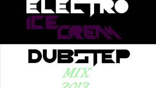 Electro Ice Cream - Dubstep Mix '13 Thumbnail