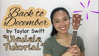 Back To December By Taylor Swift Ukulele Tutorial Youtube