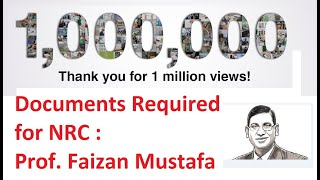 Documents Required for NRC  Prof Faizan Mustafa