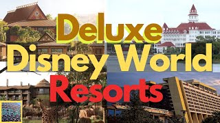 Walt Disney World DELUXE Resorts Overview - All Hotels - 2020 - Orlando, Florida
