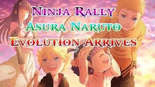 Anime Ninja - Ninja Rally : Asura Naruto Evolution Arrives - Naruto Game - Browser Online Game
