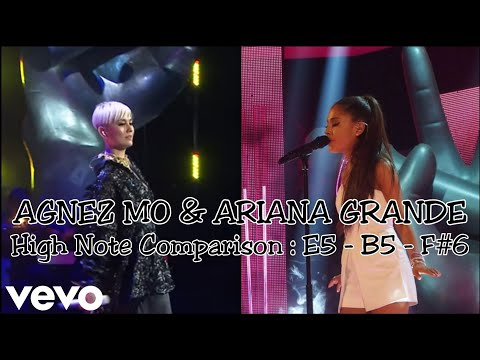 AGNEZ MO & ARIANA GRANDE HIGH VOCAL COMPARISON || E5 - B5 - F#6