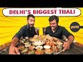 Biggest Thali In Delhi | Modi Ji 56-Inch Thali | Indian Street Food | Challenge Accepted #28