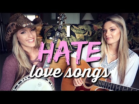 I Hate Love Songs Kelsea Ballerini  Diamond Dixie {}