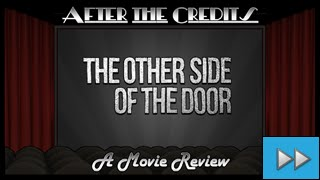 After the Credits (FF) - The Other Side of the Door