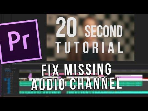 Fill Missing Audio Channel | 20 Second Tutorial Adobe Premiere Pro CC 2017