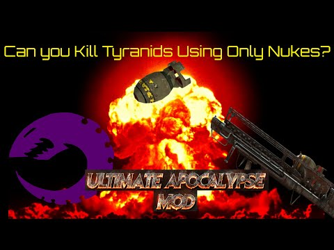 Attempting To Win A 1v7 Against Tyranids With Only Nukes In Ultimate Apocalypse Mod