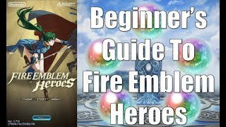 A Beginner 39 S Guide To Fire Emblem Heroes