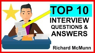 TOP 10 INTERVIEW Questions and ANSWERS! (PASS)