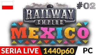 Railway Empire DLC: Mexico PL  Live #2  Nietypowa misja bojowa