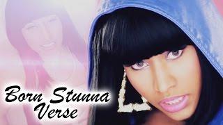 Nicki Minaj - Born Stunna (Verse)