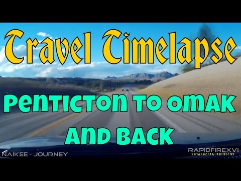 Travel Timelapse - Penticton to Omak and Back