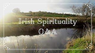 Irish Pagan Spirituality Q&A - Your Irish Connection