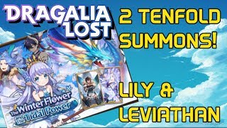 [DRAGALIA LOST] 2 Tenfold Summons for LILY AND LEVIATHAN! The White Flower and the Tidal Power