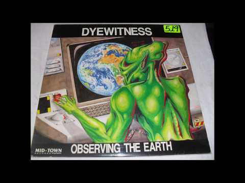 Dyewitness - Observing The Earth (Original Mix) 1992 HQ