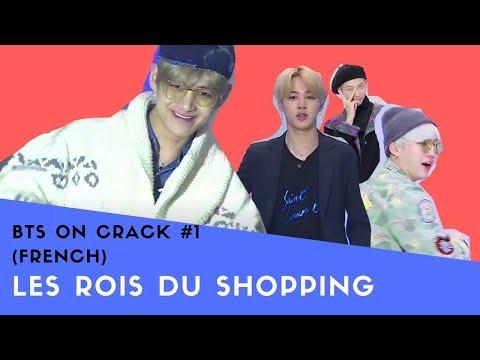 BTS ON CRACK #1 (FRENCH) - LES ROIS DU SHOPPING