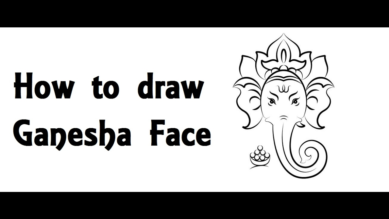 How To Draw Lord Ganesha Face Drawing Step By Step Youtube