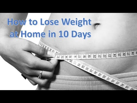 How to Lose Weight in 10 Days at Home | Best Tips for You
