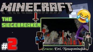 """MINECRAFT Escape: The SIEGEBREAKER z Emi! [2/x] - """"Ogrody i wieża śmierci"""""""