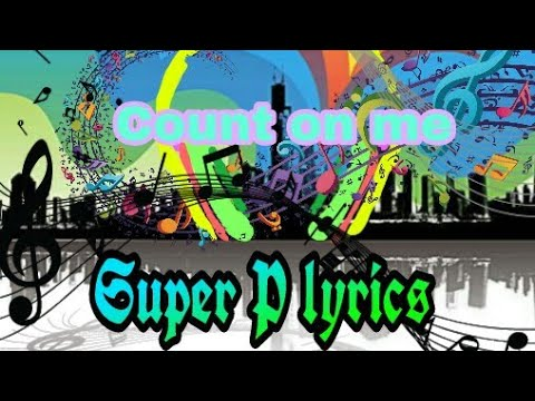 Connie Talbot - Count On Me [lyrics]lyrics By Super P Lyrics