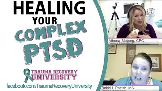 Healing Your cPTSD (Complex Post Traumatic Stress Disorder)