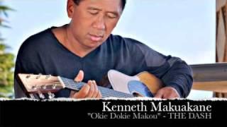 Hawaiian Music - Kenneth Makuakane- Okie Dokie Makou