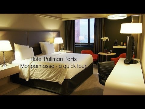 Hotel Pullman Paris Montparnasse - a quick tour