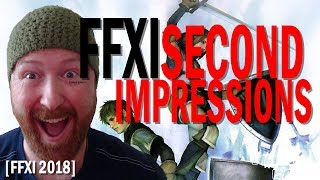 FFXI 2018 First Impressions [Second Impressions from a returning Player] [FFXIV to FFXI]