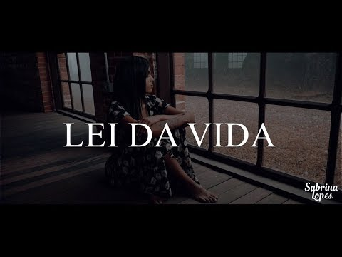 Lei Da Vida Sabrina Lopes Letrasmusbr