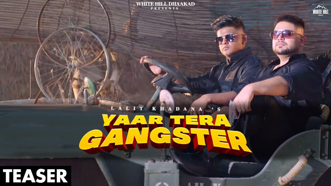 Yaar Tera Gangster (Teaser) Lalit Khadana   Vasu Chaudhary, Megha Sharma   Releasing on 26 October