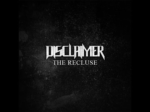 DISCLAIMER - The Recluse (FULL ALBUM)