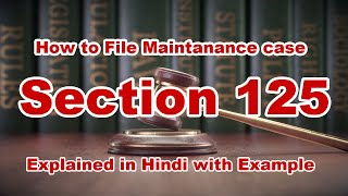 Section 125  CRPC | How to File Maintenance Case | भरणपोषण की पूर्ण जानकारी धारा 125 | Expert Vakil