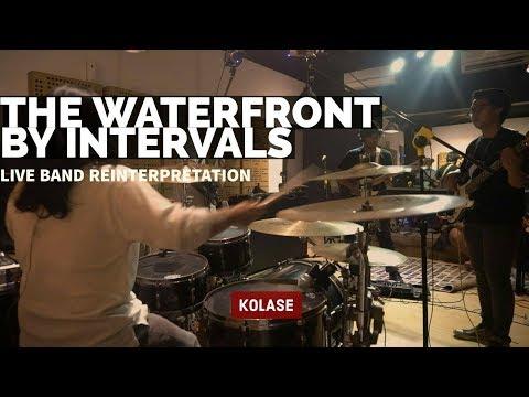 The Waterfront - Intervals (Live Band Reinterpretation/Cover)