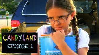 """CandyLand (Episode 1 / """"The New Girl"""")"""