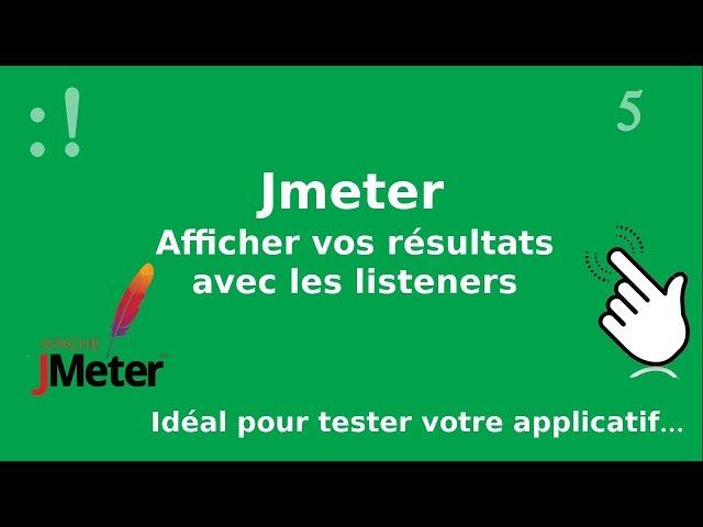 Jmeter -5. Listeners : afficher vos résultats