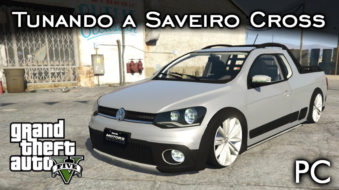 Saveiro cross search pictures photos - Tunando A Saveiro Cross G6 Rebaixada Mesmo Mod Gta V Pc Pt Br Youtube