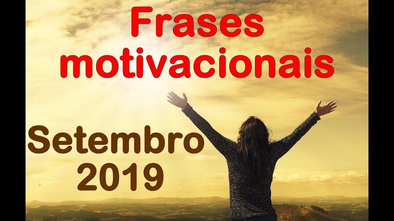 Motivação Melhores Frases Motivacionais Setembro 2019