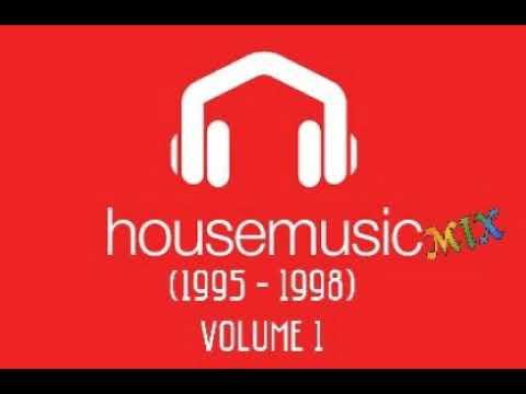 House Music Mix (1995 - 1998) Vol. 1
