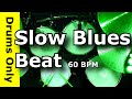 Download Slow Blues Drum Beat 60 BPM - JimDooley.net MP3 song and Music Video