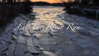 Let The River Run (Lyric Video)