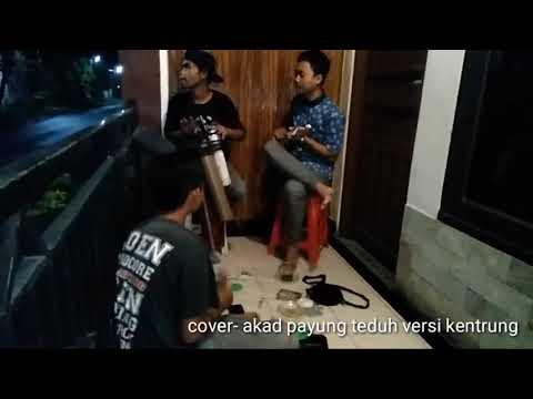 Kak ramon cover- lagu akad payung teduh versi kentrung