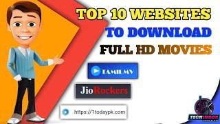 TOP 10 WEBSITES TO DOWNLOAD MOVIES