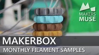 Exotic Filament samples every month! Makerbox June