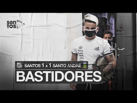 SANTOS 1 X 1 SANTO ANDRÉ | BASTIDORES | PAULISTÃO (22/07/20)